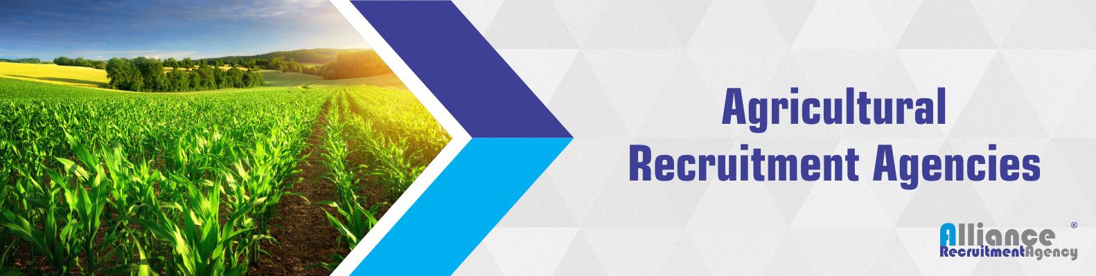 Recruitment Agencies - Agriculture Recruitment Agencies
