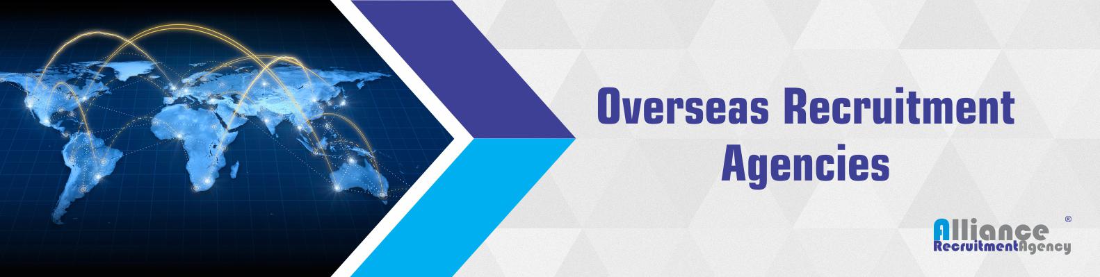 Overseas Recruitment Agencies - Overseas Recruitment Agencies In India
