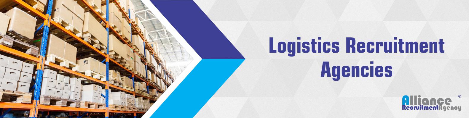 Logistics Recruitment Agencies - Logistics Consulting Companies