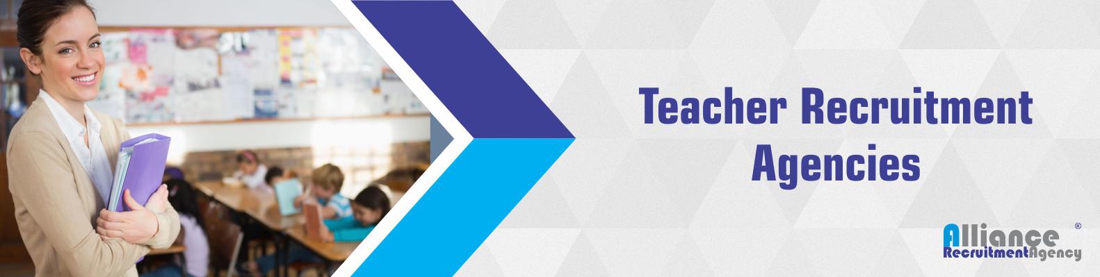 Teacher Recruitment Agencies  - Education Recruitment Agencies
